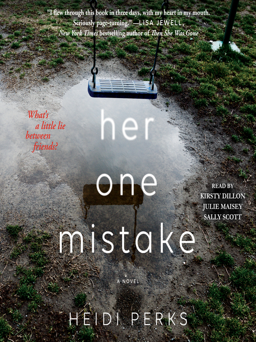 Title details for Her One Mistake by Heidi Perks - Wait list