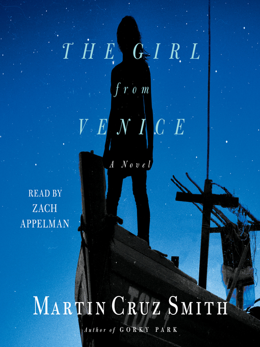 Title details for The Girl From Venice by Martin Cruz Smith - Available