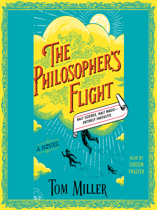 Title details for The Philosopher's Flight by Tom Miller - Available