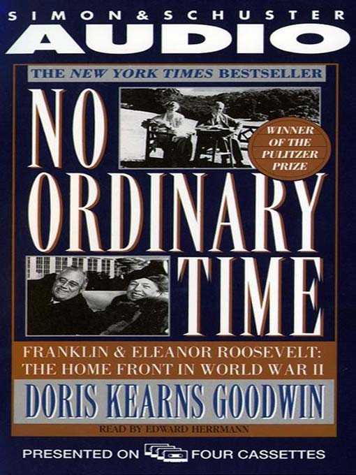 Title details for No Ordinary Time by Doris Kearns Goodwin - Available