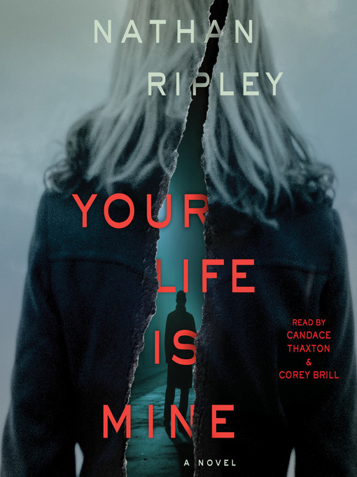 Title details for Your Life is Mine by Nathan Ripley - Available