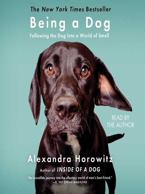 Title details for Being a Dog by Alexandra Horowitz - Wait list