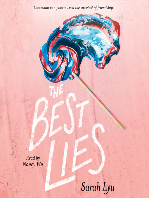 Title details for The Best Lies by Sarah Lyu - Wait list