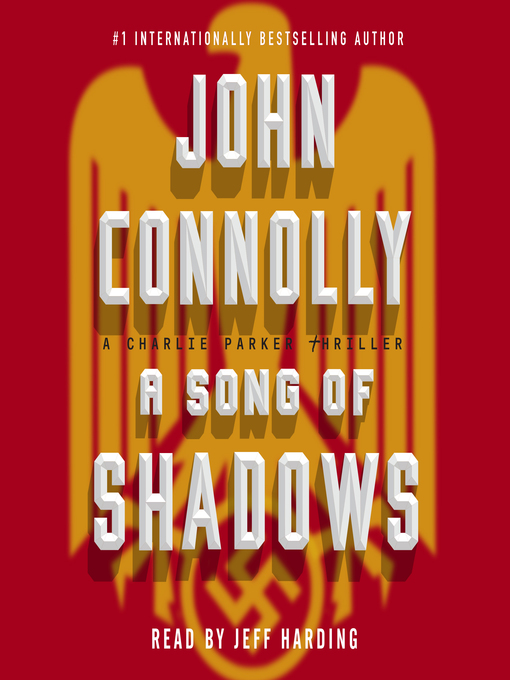 Title details for A Song of Shadows by John Connolly - Available