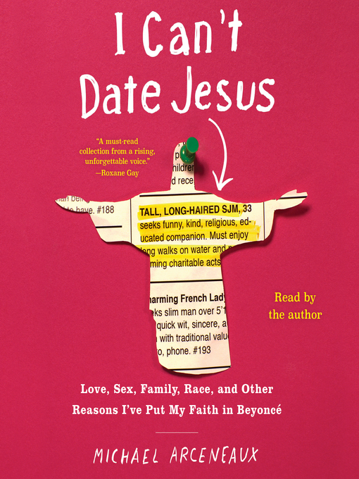 Title details for I Can't Date Jesus by Michael Arceneaux - Available
