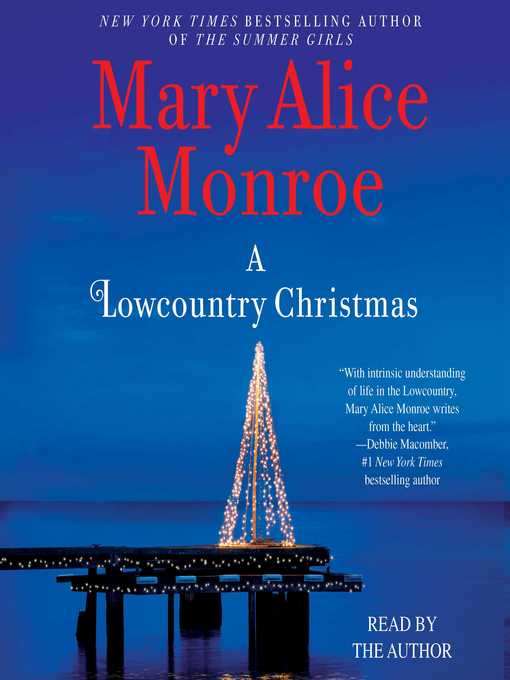 Title details for A Lowcountry Christmas by Mary Alice Monroe - Available