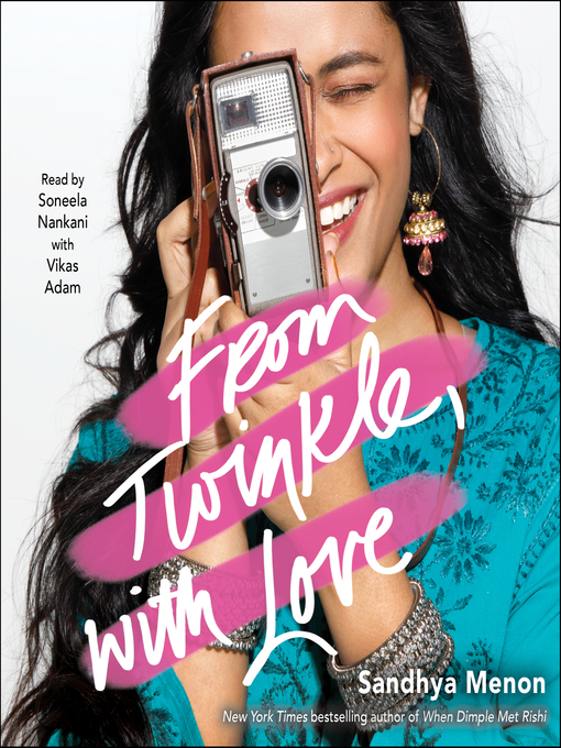 Title details for From Twinkle, with Love by Sandhya Menon - Wait list