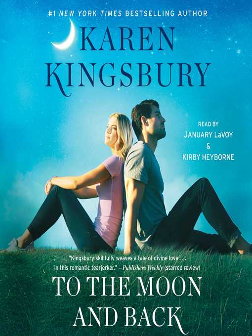 Title details for To the Moon and Back by Karen Kingsbury - Wait list