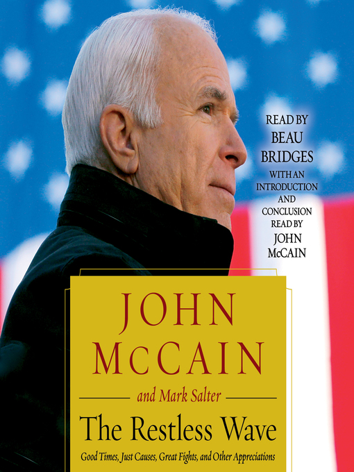 Title details for The Restless Wave by John McCain - Available