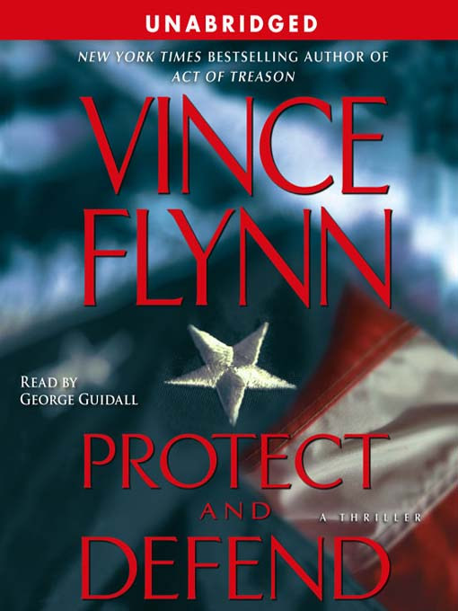 Title details for Protect and Defend by Vince Flynn - Available