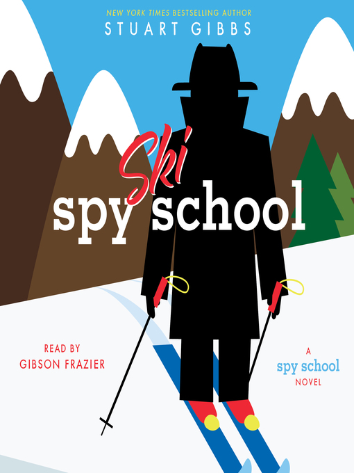 Title details for Spy Ski School by Stuart Gibbs - Available