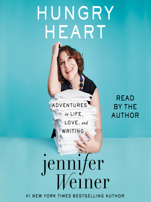 Title details for Hungry Heart by Jennifer Weiner - Wait list