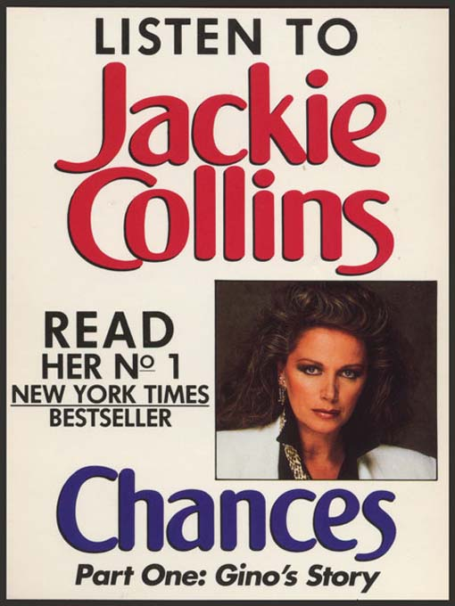 Title details for Chances, Part 1: Gino's Story by Jackie Collins - Available