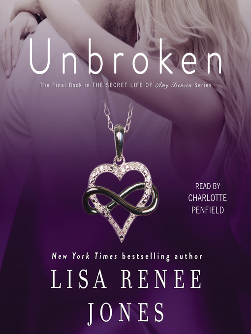 Title details for Unbroken by Lisa Renee Jones - Available