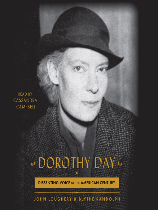 Title details for Dorothy Day by John Loughery - Available