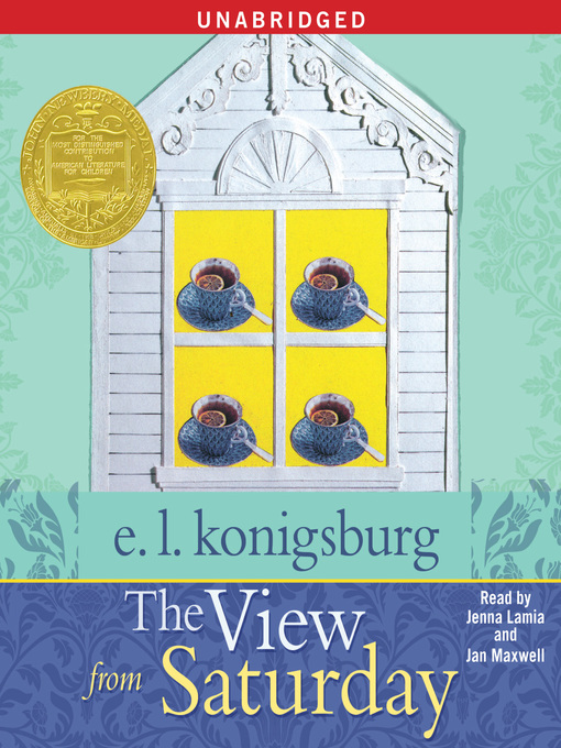 Title details for The View From Saturday by E.L. Konigsburg - Available