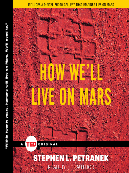 Title details for How We'll Live on Mars by Stephen Petranek - Available
