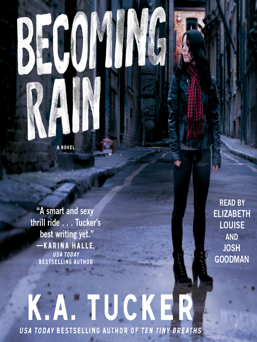 Title details for Becoming Rain by K.A. Tucker - Wait list