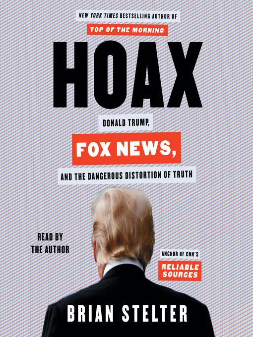 Title details for Hoax by Brian Stelter - Wait list