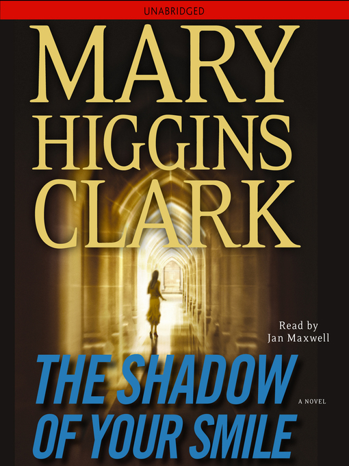 Title details for The Shadow of Your Smile by Mary Higgins Clark - Wait list