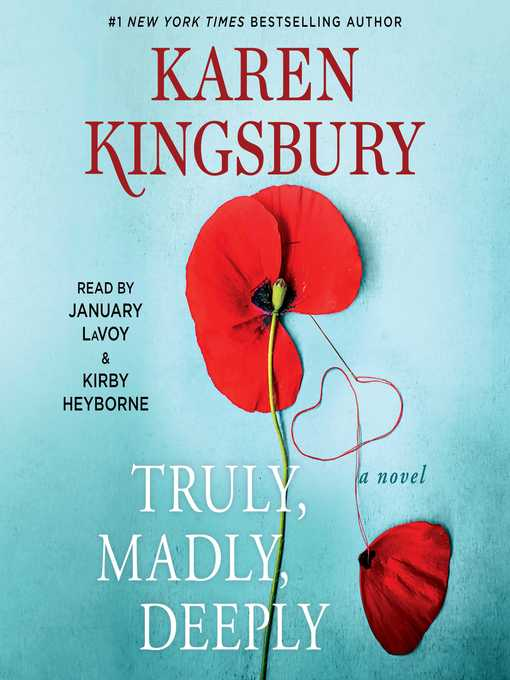 Title details for Truly, Madly, Deeply by Karen Kingsbury - Wait list