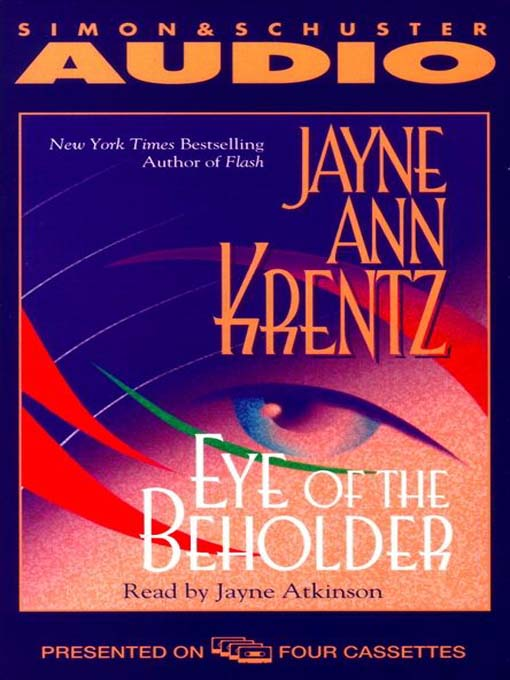 an analysis of the book eye of the beholder by jayne ann krentz Starting to get excited about untouchable, the last book in my jak trilogy that   jayne ann krentz pat thomson trust me, i now know exactly how you felt on   their job is to analyze and assess each iceberg and the smaller chunks that.