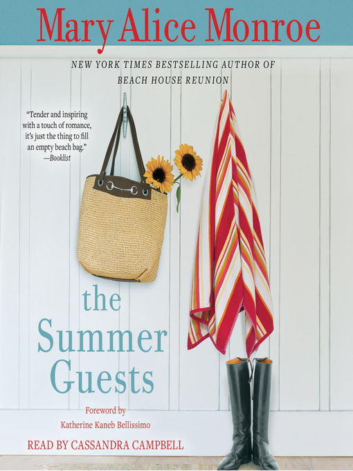 Title details for The Summer Guests by Mary Alice Monroe - Available
