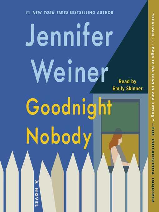 Title details for Goodnight Nobody by Jennifer Weiner - Wait list