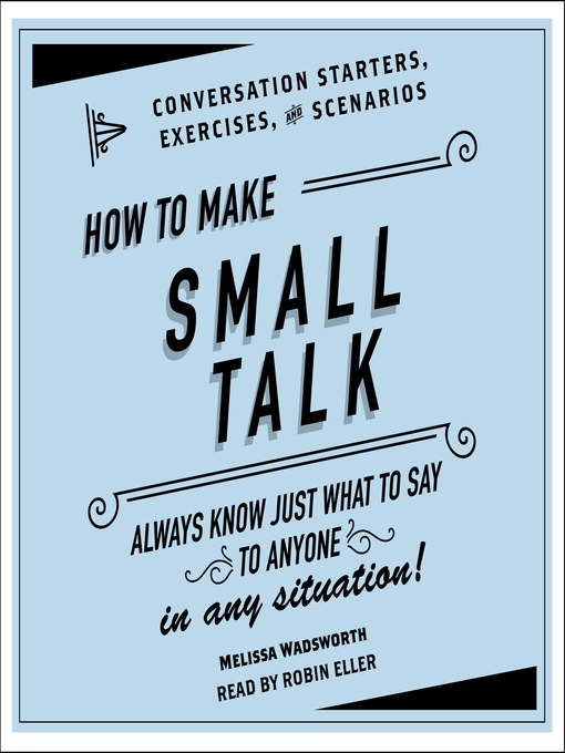 Title details for How to Make Small Talk by Melissa Wadsworth - Available