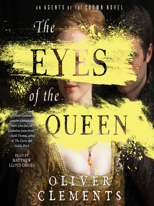 Title details for The Eyes of the Queen by Oliver Clements - Wait list