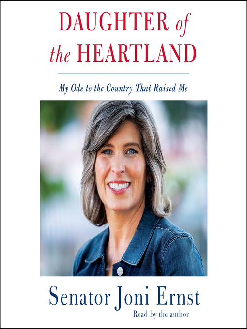 Title details for Daughter of the Heartland by Joni Ernst - Available