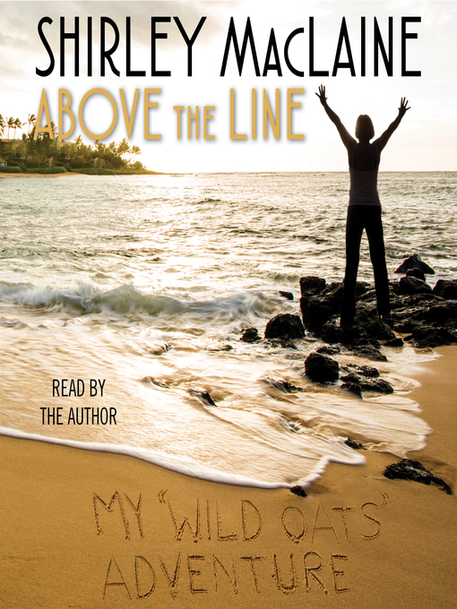 Title details for Above the Line by Shirley MacLaine - Wait list
