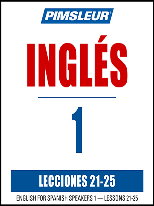 Pimsleur English For Spanish Speakers Level 1 Lessons 21 25 Mp3