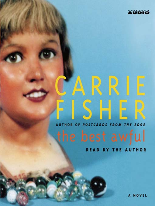 Title details for The Best Awful by Carrie Fisher - Wait list