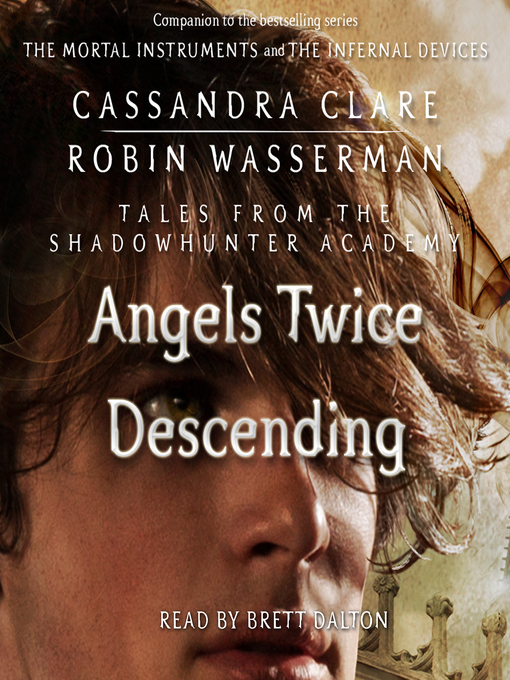 Title details for Angels Twice Descending by Cassandra Clare - Available