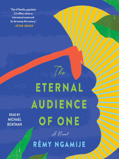 Title details for The Eternal Audience of One by Rémy Ngamije - Available