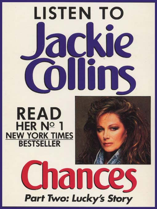 Title details for Chances, Part 2: Lucky's Story by Jackie Collins - Available
