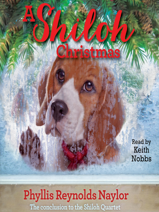 Title details for A Shiloh Christmas by Phyllis Reynolds Naylor - Available