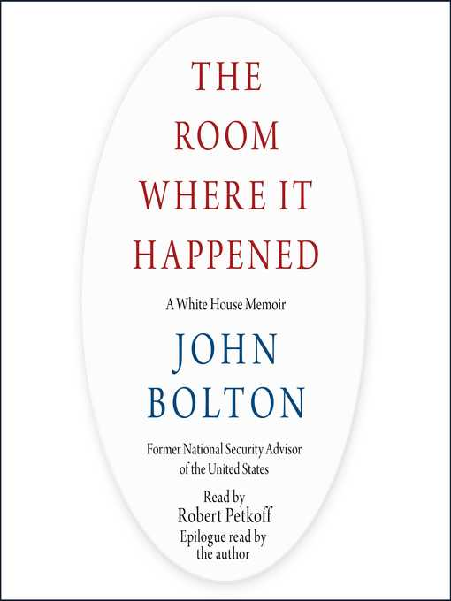 Title details for The Room Where It Happened by John Bolton - Available