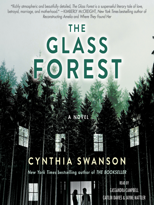 Title details for The Glass Forest by Cynthia Swanson - Available