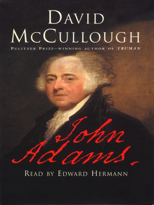 Title details for John Adams by David McCullough - Available