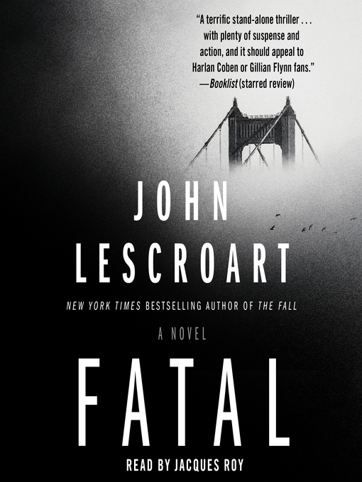 Title details for Fatal by John Lescroart - Available