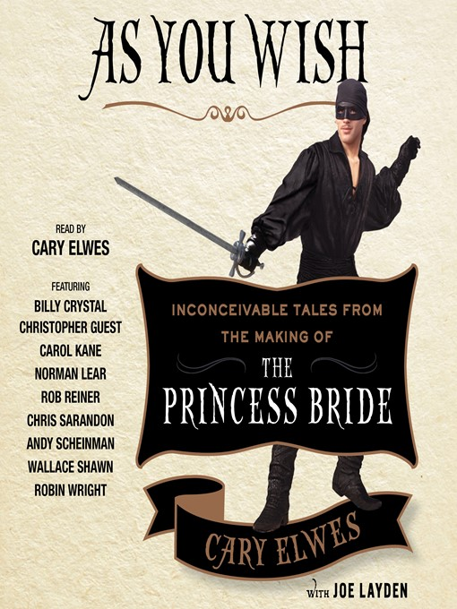Title details for As You Wish by Cary Elwes - Available