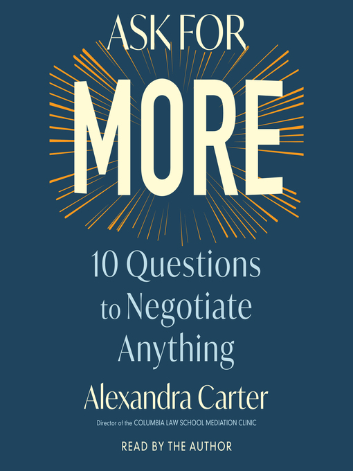 Title details for Ask For More by Alexandra Carter - Available