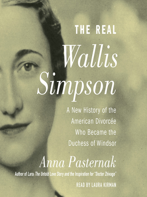 Title details for The Real Wallis Simpson by Anna Pasternak - Wait list