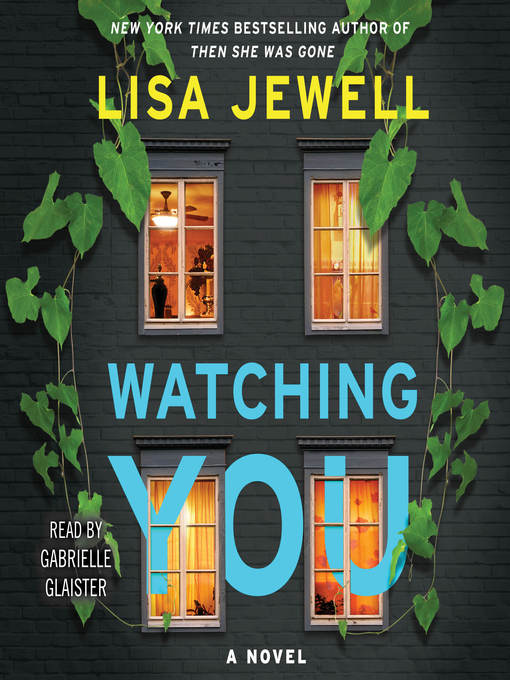 Title details for Watching You by Lisa Jewell - Wait list