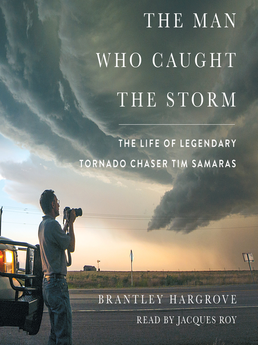 Title details for The Man Who Caught the Storm by Brantley Hargrove - Wait list