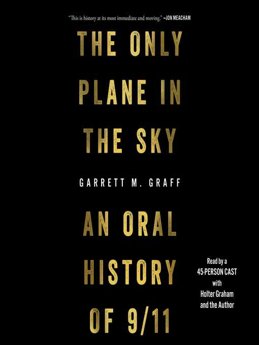 Title details for The Only Plane in the Sky by Garrett M. Graff - Available