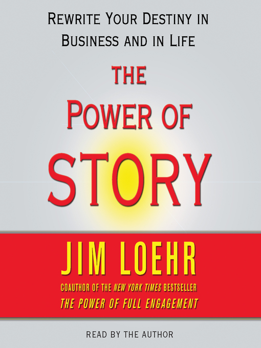 Title details for Power of Story by Jim Loehr - Available