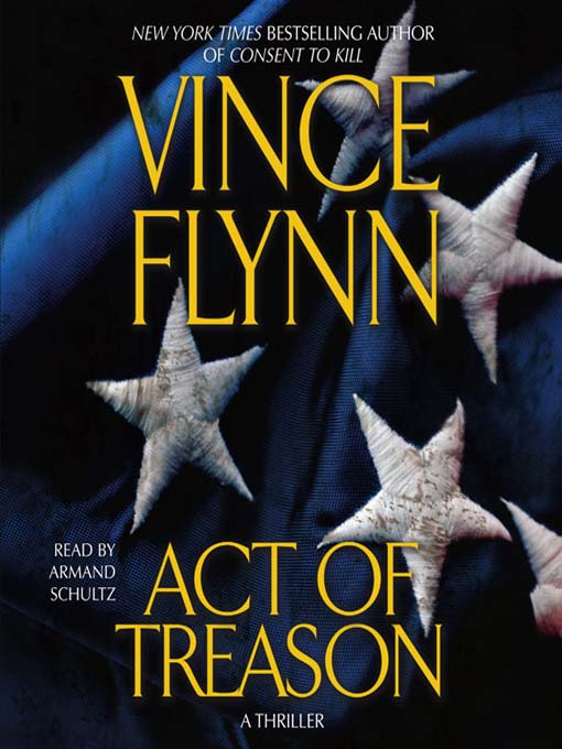 Title details for Act of Treason by Vince Flynn - Wait list